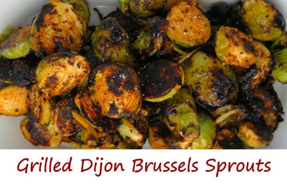 Grilled Dijon Brussels Sprouts