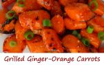 Grilled Ginger-Orange Carrots