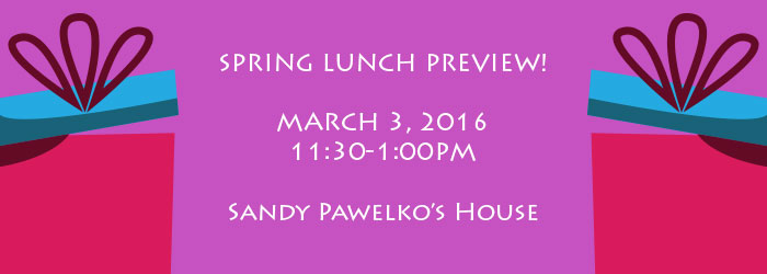 Spring Luncheon Preview
