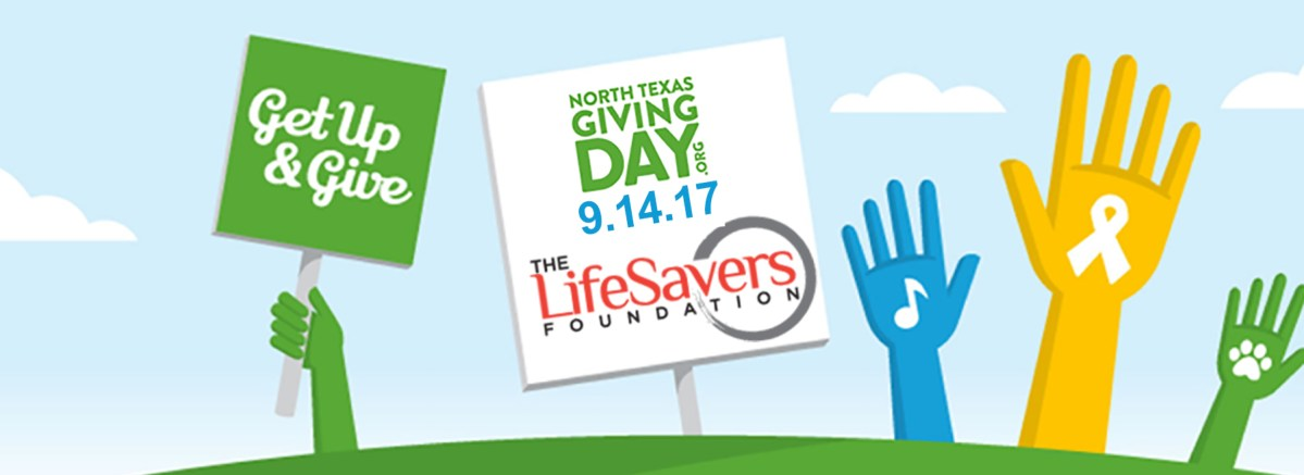North Texas Giving Day 9 14 17 Lifesavers