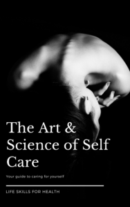 The Art and Science of Self Care