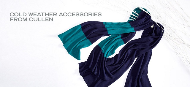 Cold Weather Accessories from Cullen at MYHABIT