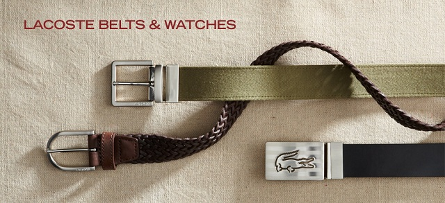 Lacoste Belts & Watches at MYHABIT