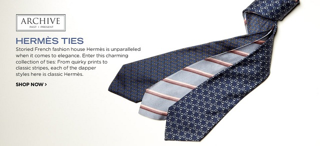 ARCHIVE: Hermés Ties at MYHABIT