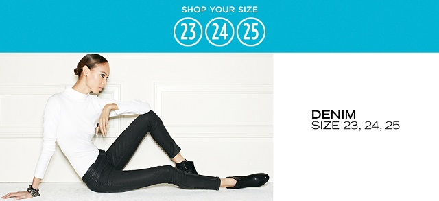Denim Size 23, 24, 25 at MYHABIT