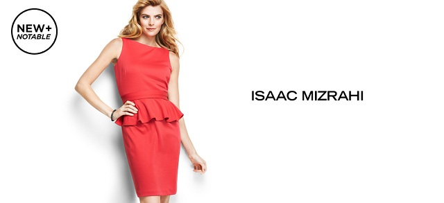 New + Notable Isaac Mizrahi at MYHABIT