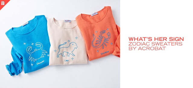 What's Her Sign Zodiac Sweaters by Acrobat at MYHABIT