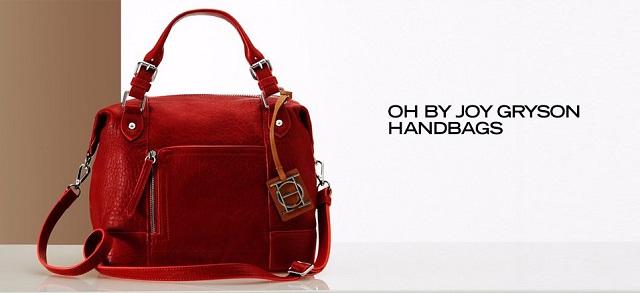 OH by Joy Gryson Handbags at MYHABIT