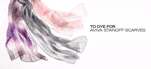 To Dye For Aviva Stanoff Scarves at MYHABIT