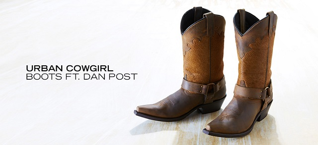 Urban Cowgirl Boots ft. Dan Post at MYHABIT