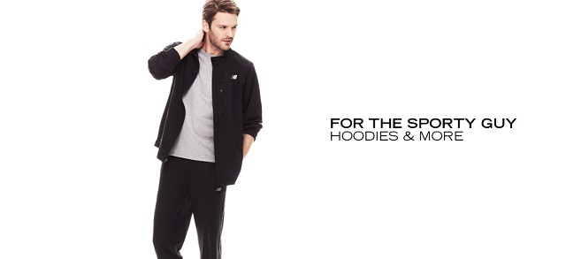 For the Sporty Guy Hoodies & More at MYHABIT