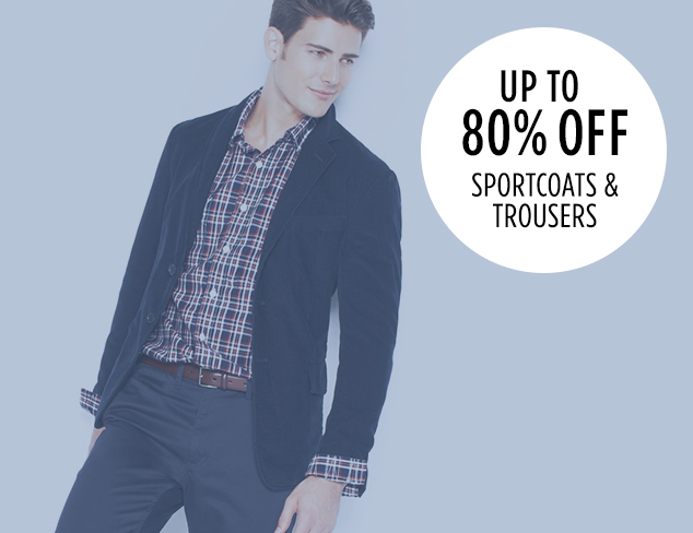 Up to 80 Off Sportcoats & Trousers at MYHABIT