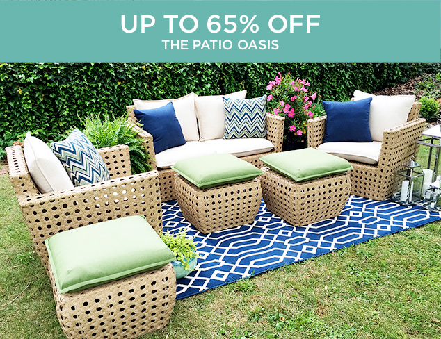 Up to 65 Off The Patio Oasis at MYHABIT