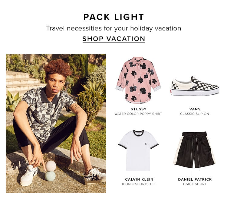 Pack light. Travel necessities for your holiday vacation. Shop Vacation.