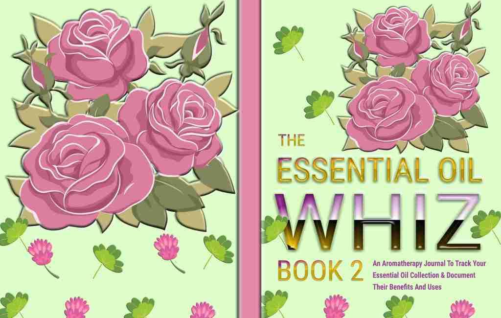 The Essential Oil Whiz Book 2