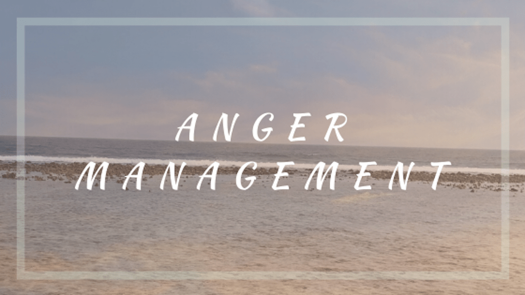 Anger Management: How to Better Deal with Anger
