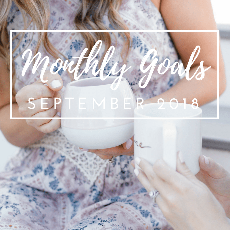 Monthly Goals in September 2018