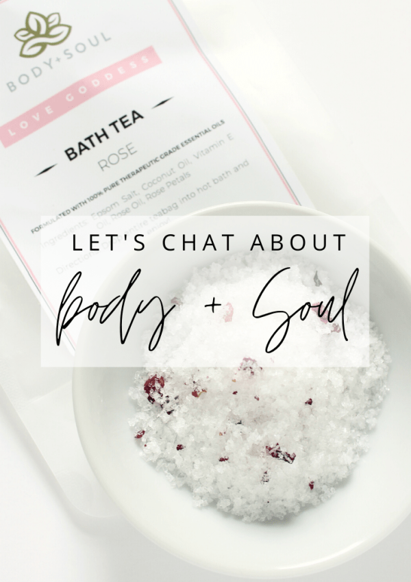 Let's Chat About Body + Soul