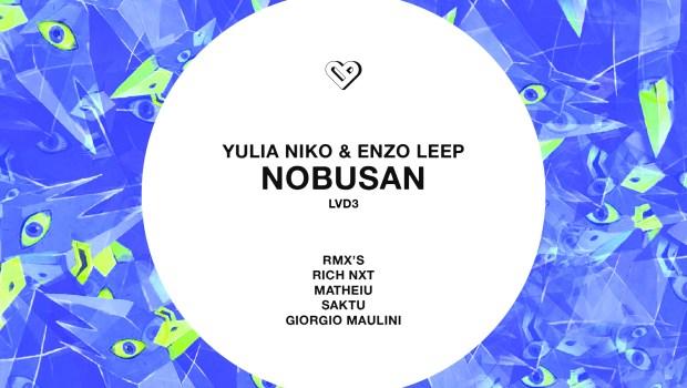 Yulia Niko, Enzo Leep Nobusan (incl. Rich NxT, Matheiu Analog Juice, Giorgio Maulini, Saktu Remixes)