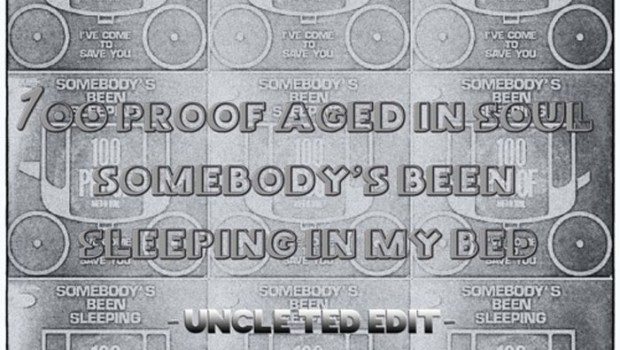 100 Proof Aged In Soul - Somebody's Been Sleeping In My Bed
