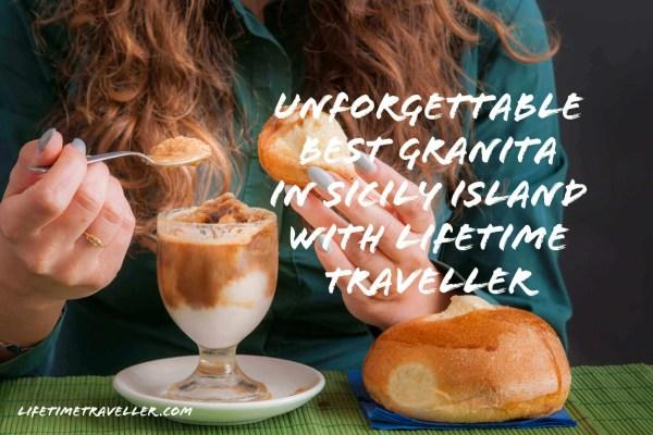 Best Granita in Sicily Island with Lifetime Traveller