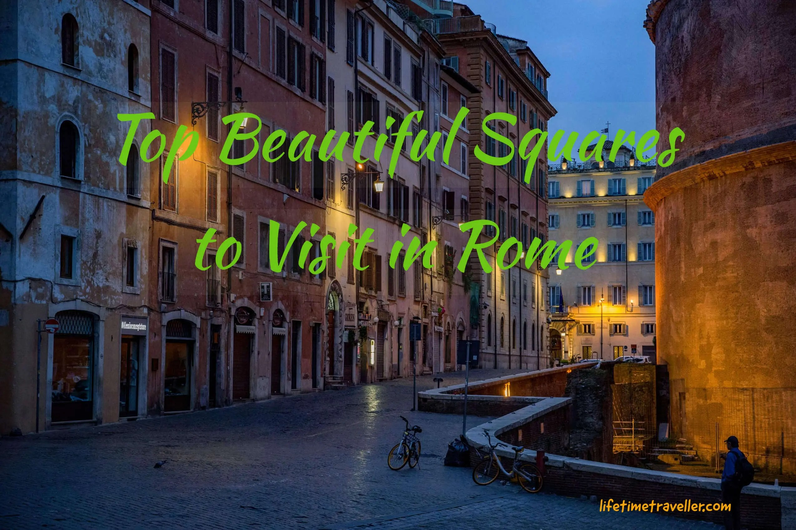 Beautiful Squares to Visit in Rome with Lifetime Traveller