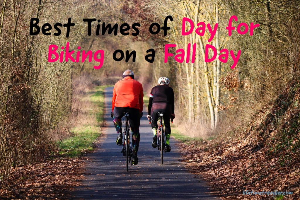 Best Times of Day for Biking on a Fall Day