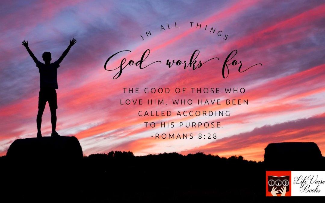 God works for good