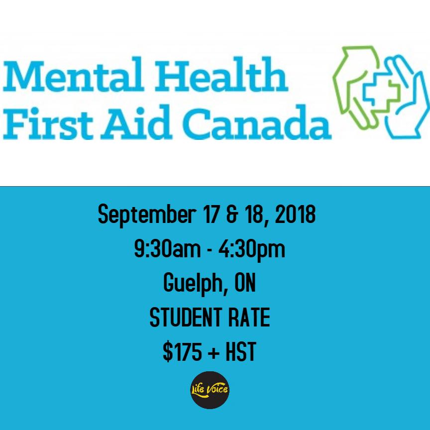 Mental Health First Aid Workshop September 17 18 2018 Guelph