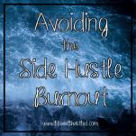 avoiding side hustle burnout life well hustled