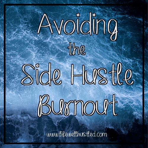 Avoiding the Side Hustle Burnout