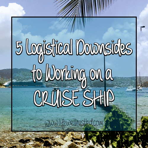 5 Downsides to Working on a Cruise Ship
