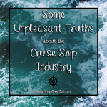 unpleasant truths cruise ship industry