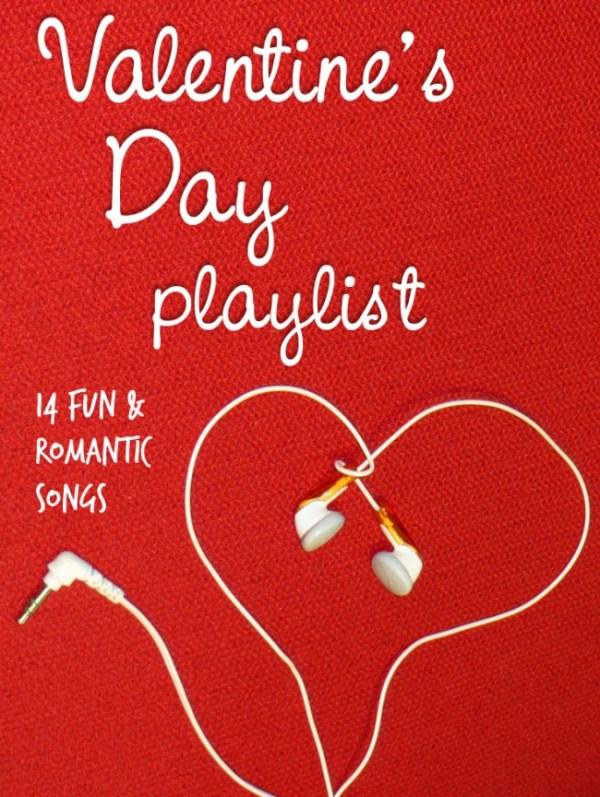 Romantic & Fun Valentine's Day Playlist - Life With Levi