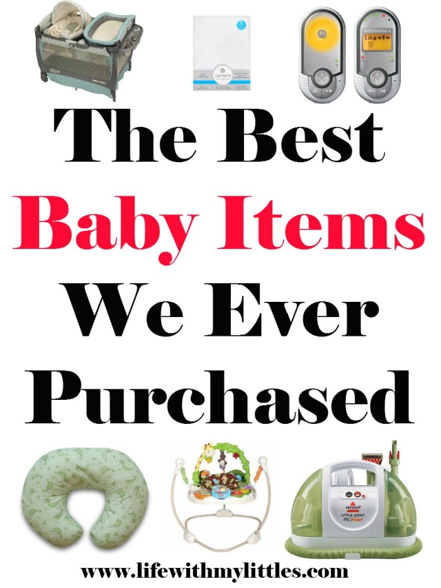 The Best Baby Items We've Ever Purchased - Life With My ...