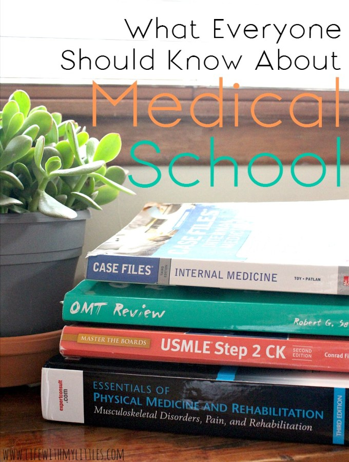 What Everyone Should Know About Medical School