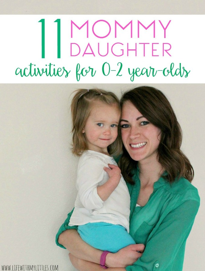 Mommy Daughter Activities to do with 0-2 Year-Olds
