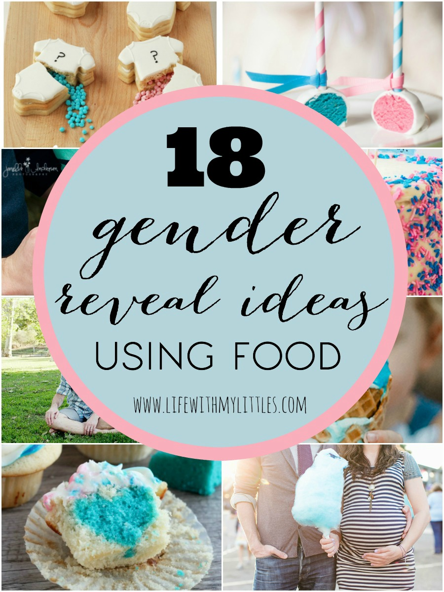 18 Gender Reveal Ideas Using Food - Life With My Littles