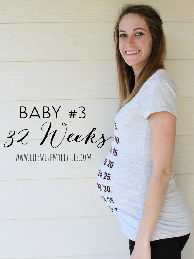 Life With My Littles Baby #3 Pregnancy Update: 32 Weeks