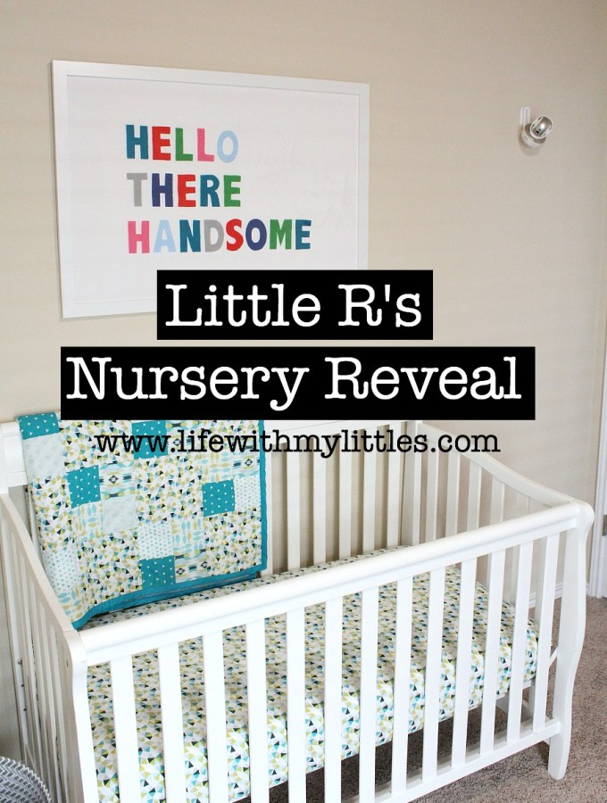 Little R's Nursery Reveal
