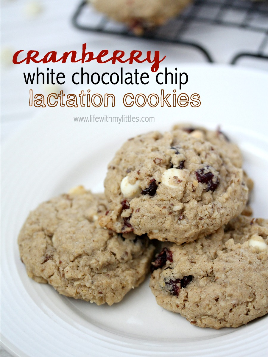 Cranberry White Chocolate Chip Lactation Cookies Life With My Littles