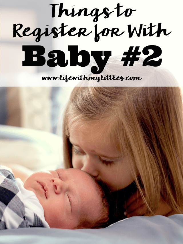 Not sure what things to register for with your second baby? Check out this helpful list! Great suggestions, and reasons why you should definitely register with your second baby! A must-read for second-time moms!