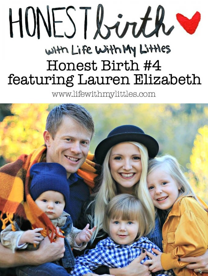 Honest Birth #4 featuring Lauren Elizabeth