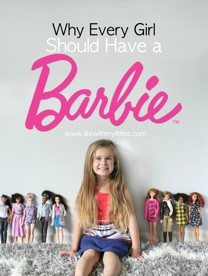 Why Every Girl Should Have a Barbie