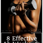 8 Effective Ab Workouts to Tighten Your Tummy + April Goals