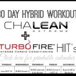 30 Day ChaLean Extreme + TurboFire HIIT Hybrid