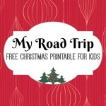 My Road Trip FREE Christmas Printable for Kids - via LiftingMakesMeHappy.com