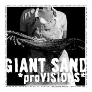 Giant Sand - ProVISIONS
