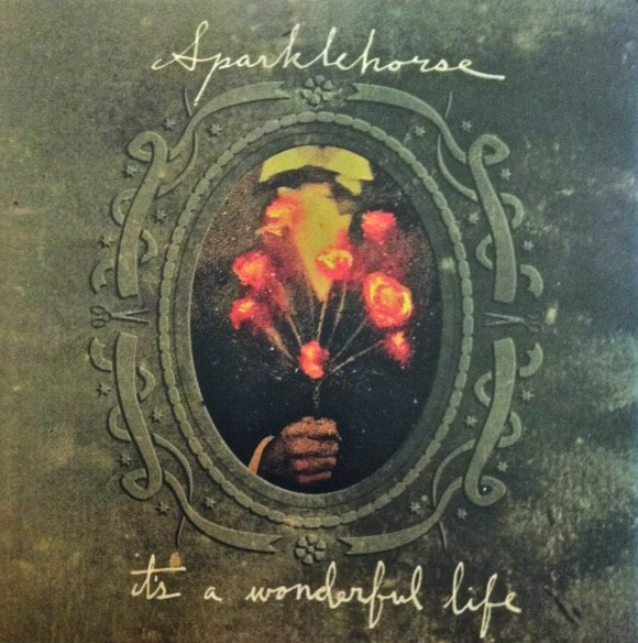 "It's a Wonderful Life"" by Sparklehorse"""