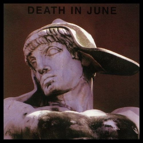 Death In June - But, What Ends When the Symbols Shatter?